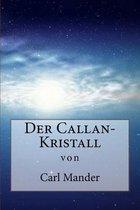 Der Callan-Kristall