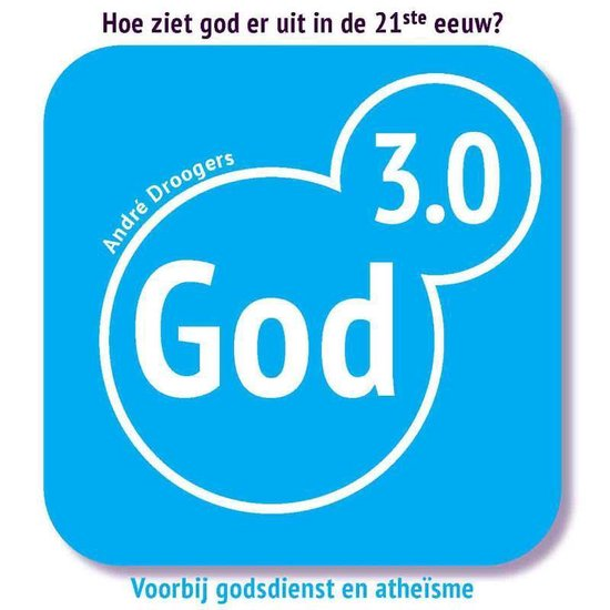 God 3.0 - Andre Droogers |