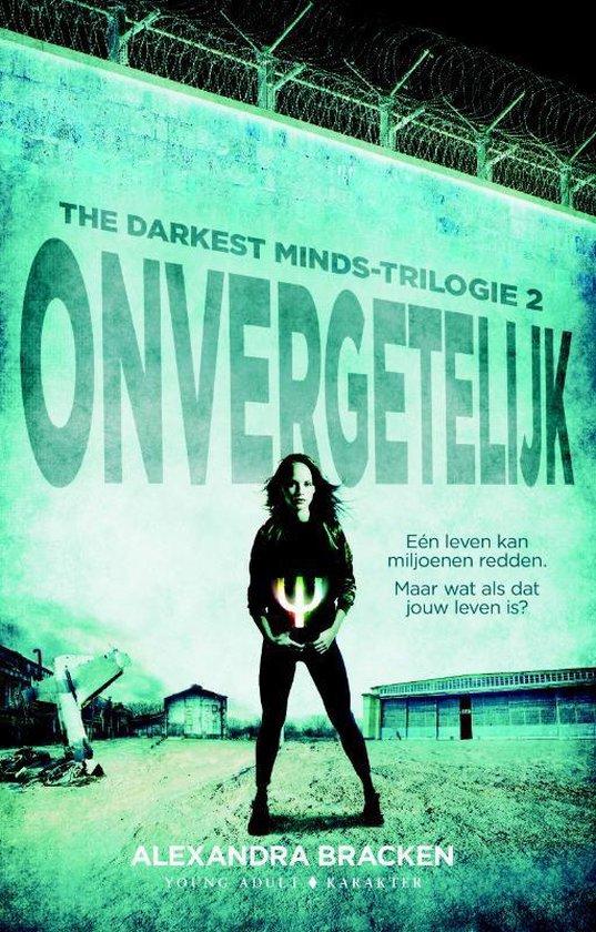 The Darkest Minds-trilogie 2 - Onvergetelijk - Alexandra Bracken   Fthsonline.com