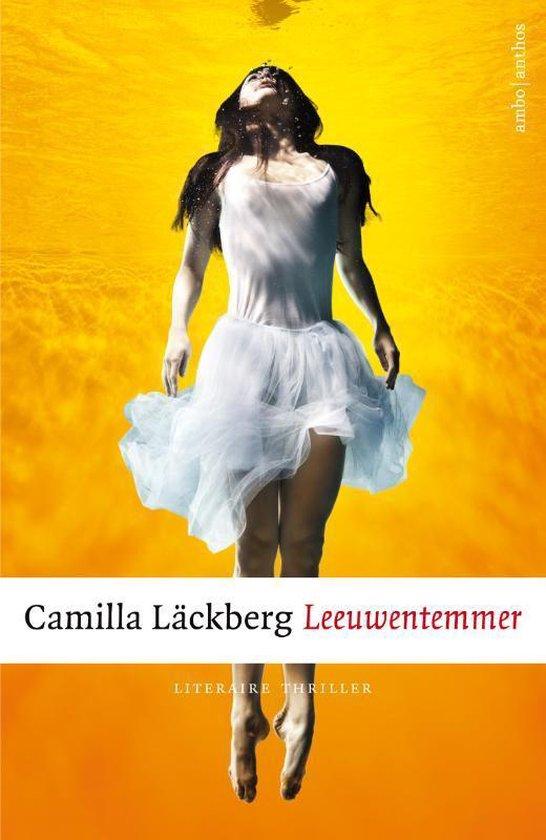 De leeuwentemmer - Camilla Läckberg  