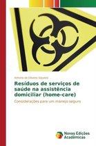 Residuos de Servicos de Saude Na Assistencia Domiciliar (Home-Care)