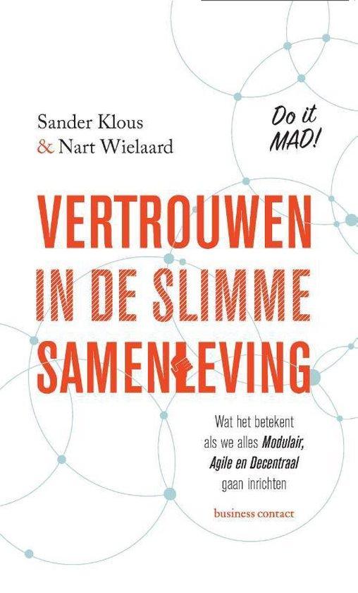 Vertrouwen in de slimme samenleving - Sander Klous |