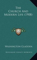 The Church and Modern Life (1908)