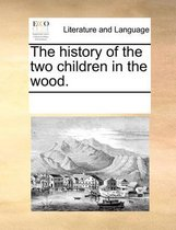 The History of the Two Children in the Wood.