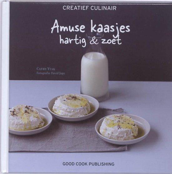 Boek cover Creatief Culinair - Amuse kaasjes van Cathy Ytak (Hardcover)