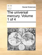 The Universal Mercury. Volume 1 of 4