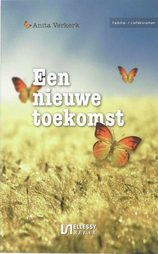 Een nieuwe toekomst - Anita Verkerk pdf epub