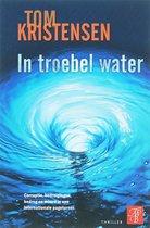 In Troebel Water