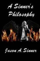 A Sinner's Philosophy