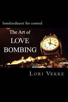 The Art of Love Bombing