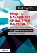 Projectmanagement op basis van ICB versie 4 –3de geheel herziene druk – IPMA B, IPMA C, IPMA-D , IPMA PMO