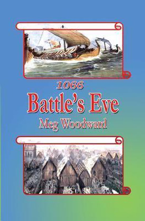 1066 Battle's Eve