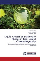 Liquid Crystas as Stationary Phases in Gas Liquid Chromatography