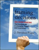 Framing Decisions