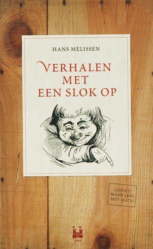 Verhalen Met Een Slok Op - Hans Melissen |