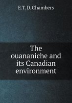 The Ouananiche and Its Canadian Environment