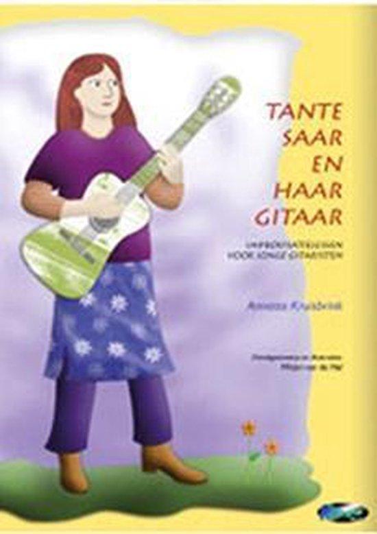 Tante Saar en haar gitaar - Beginners gitaar methode voor de allerjongsten - A. Kruisbrink  