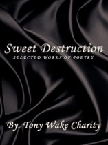 Sweet Destruction