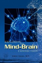 Exploring the Mind-Brain Connection