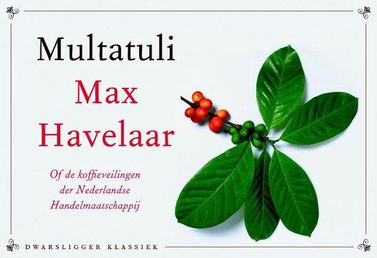 Max Havelaar - dwarsligger - Multatuli   Readingchampions.org.uk