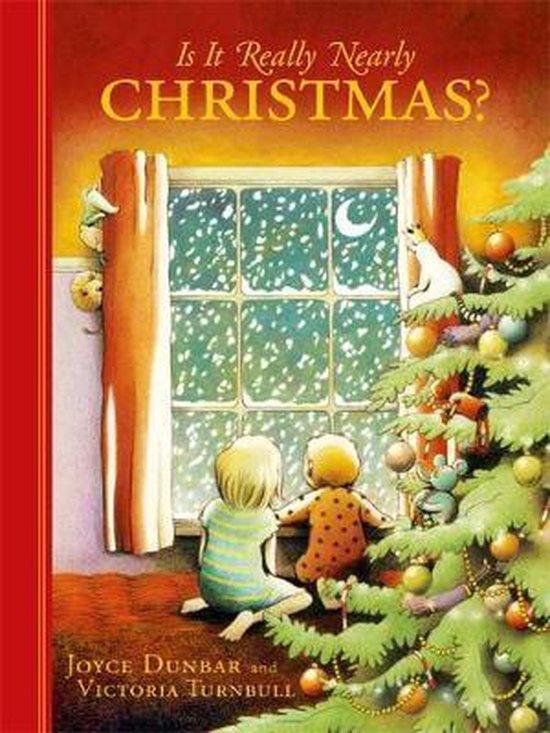 Boek cover Is it Really Nearly Christmas? van Joyce Dunbar (Hardcover)