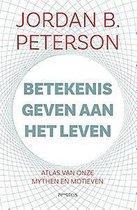 Boek cover Betekenis geven aan het leven van Jordan B. Peterson (Paperback)