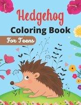 Hedgehog Coloring Book For Teens