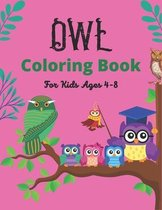 Owl Coloring Book For Kids Ages 4-8