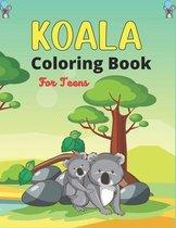KOALA Coloring Book For Teens