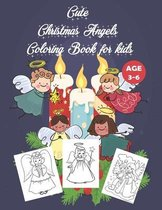 Cute Christmas Angels Coloring Book for kids