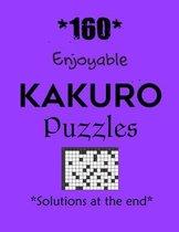 *160* Enjoyable Kakuro Puzzles *Solutions at the end*