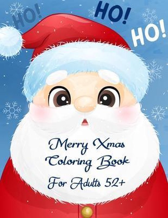 Merry Xmas Coloring Book For Adults 52+