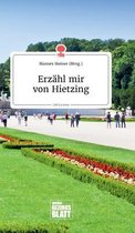 Erzahl mir von Hietzing. Life is a Story - story.one