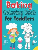 Baking Coloring Book For Toddlers