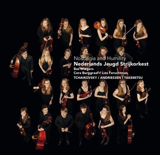 Nederlands Jeugd Strijkorkest - Nostalgia And Humility