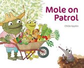 Mole on Patrol