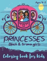 Princesses Black & Brown Girls Coloring Book for kids ages 4-8