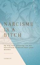 Jasmijn A. - Narcisme is a bitch