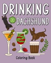 Drinking Dachshund Coloring Book