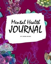 Mental Health Journal (8x10 Softcover Planner / Journal)