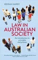 Boek cover Law in Australian Society van Keiran Hardy
