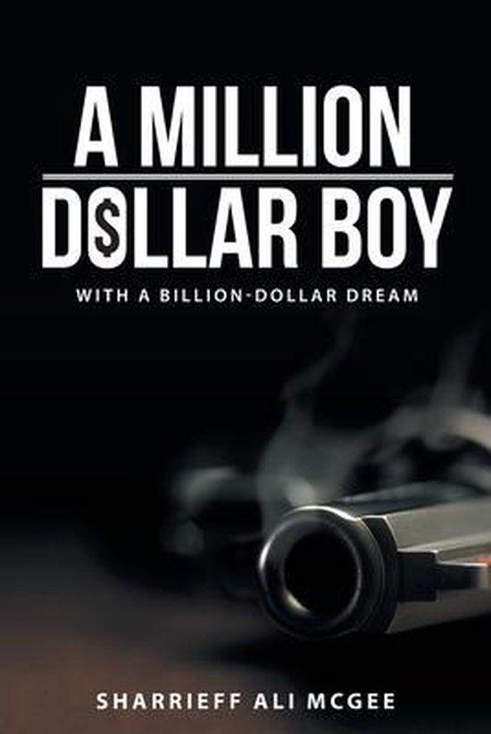 A Million-Dollar Boy with a Billion-Dollar Dream