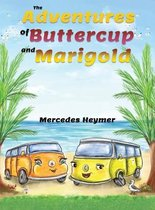 The Adventures of Buttercup and Marigold