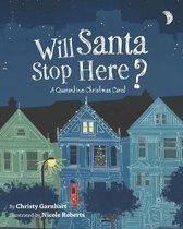 Will Santa Stop Here?