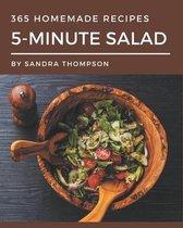 365 Homemade 5-Minute Salad Recipes