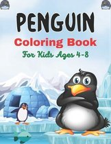 PENGUIN Coloring Book For Kids Ages 4-8