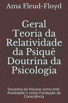Geral Teoria da Relatividade da Psique Doutrina da Psicologia
