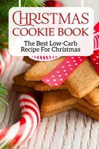 Christmas Cookie Book The Best Low-carb Recipe For Christmas