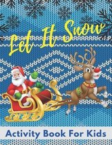 Let It Snow Activity Book For Kids