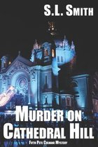 Murder on Cathedral Hill